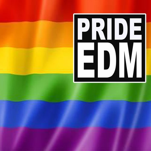 Various Artists - Pride EDM (The Best EDM, Trap, Atm Future