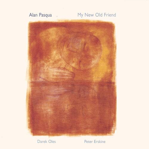 alan pasqua my new old friend アルバム kkbox