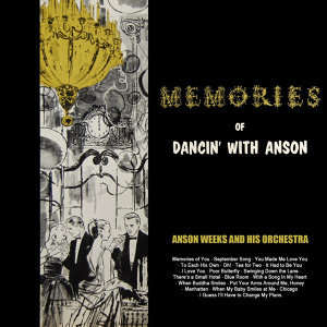 Memories Of Dancin' With Anson