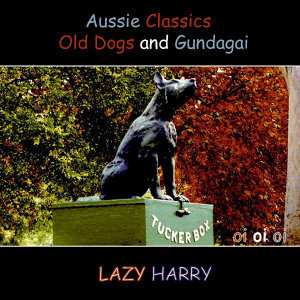 Aussie Classics-Old Dogs and Gundagai