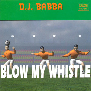 Blow My Whistle