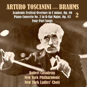 Arturo Toscanini conducts Brahms (Historical Classical Recordings 1935-1936), Vol.2