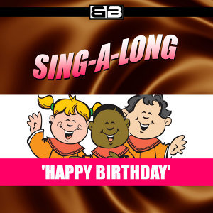 Sing-a-long: Happy Birthday