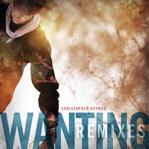 Wanting (Remixes)