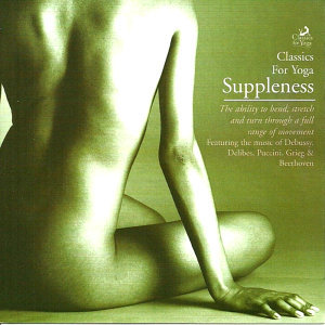 Classics for Yoga - Suppleness