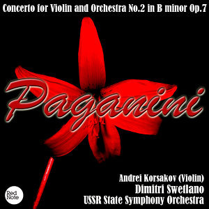Paganini: Concerto for Violin and Orchestra No.2 in B minor Op.7