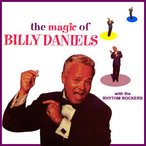 The Magic Of Billy Daniels