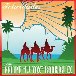 """Felicidades con Felipe """"La Voz"""" Rodriguez"""