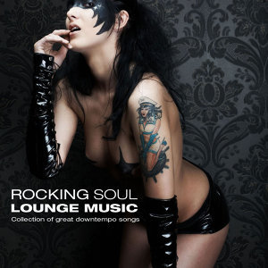 Rocking Soul Lounge Music