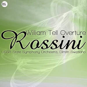 Rossini: William Tell Overture
