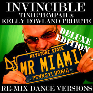 Invincible (Tinie Tempah & Kelly Rowland Tribute) (Re-Mix Dance Versions)
