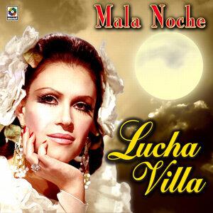 Mala Noche - Lucha Villa