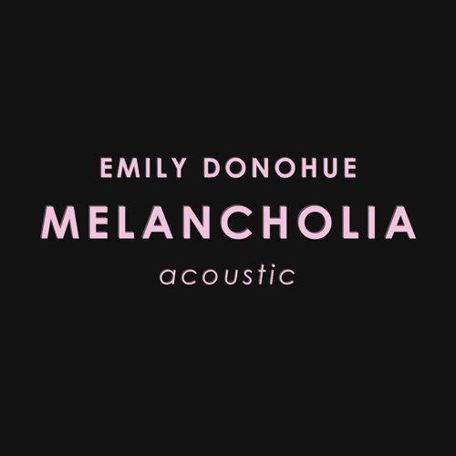 Melancholia - Acoustic