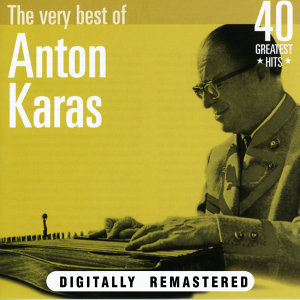Anton Karas: The Very Best