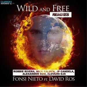 Wild & Free - Remixes