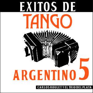 Éxitos de Tango Argentino 5