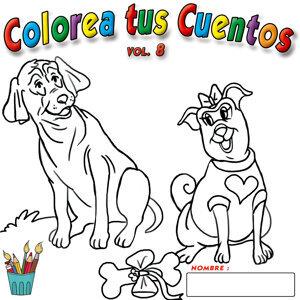 Colorea Tus Cuentos   Vol. 8