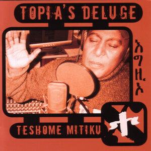Topia's Deluge