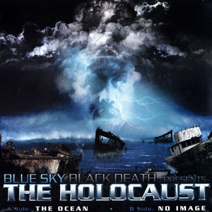 "The Ocean (feat. Holocaust) (12"")"