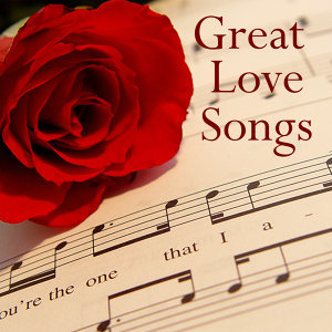Great Love Songs from the 20s, 30s, and 40s