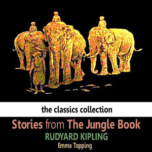 Stories fom The Jungle Book by Rudyard Kipling