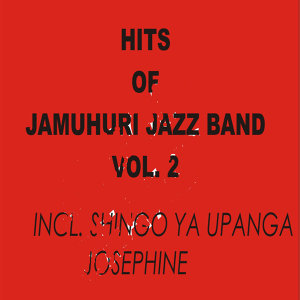 Hits of Jamuhuri Jazz Vol 2