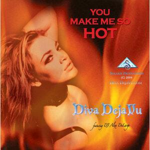 You Make Me So Hot