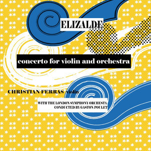 Elizade Concerto For Violin And Orchestra