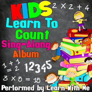 Kids Learn to Count Sing-Along Album