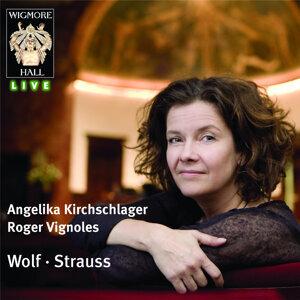 Wolf / Strauss: Angelika Kirchschlager - Wigmore Hall Live