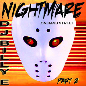 Nightmare On Bass Street Pt. 2