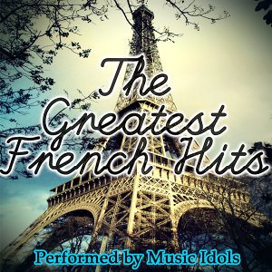 The Greatest French Hits