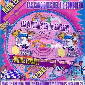 Las Canciones del Tio Sombrero, Vol. 4