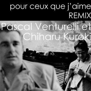 pour ceux que j'aime REMIX - Pascal Venturelli et Chiharu Kuroki