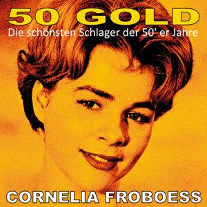 Cornelia Froboess: 50's Gold