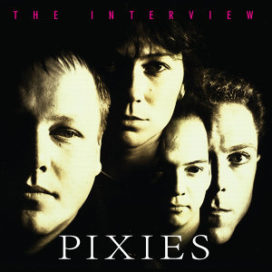 Pixies: The Interview