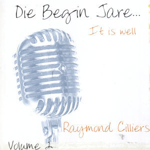 Die Begin Jare... It Is Well (Volume 2)