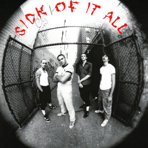 Sick Of It All