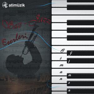 Osman İşmen İle Saz Ve Jazz Eserleri