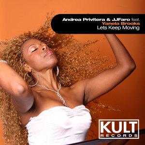 """KULT Records Presents: """"Let's Keep Moving"""""""