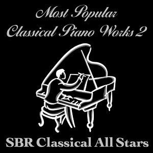 Most Popular Classical Piano Works 2