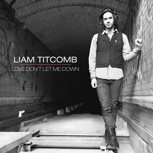 Love Don't Let Me Down - EP