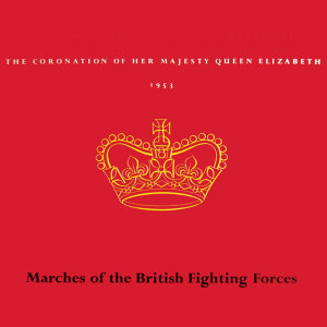Marches Of The British Fighting Forces