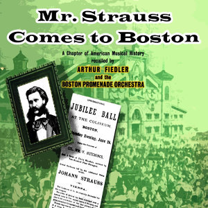 Mr Strauss Comes To Boston