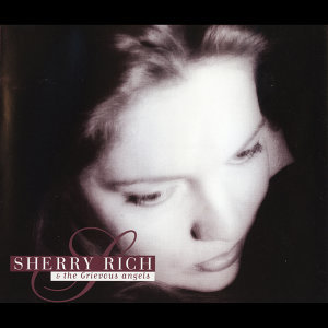 Sherry Rich And The Grievous Angels