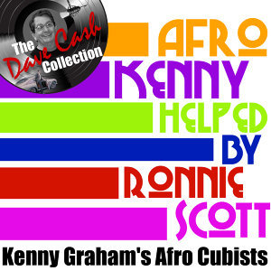 Afro Kenny helped by Ronnie Scott - [The Dave Cash Collection]