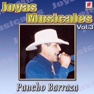 Pancho Barraza Joyas Musicales, Vol. 3 - Concierto En Vivo