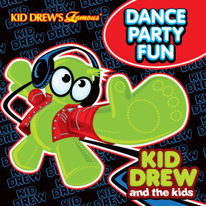 Kid Drew and the Kids Present: Dance Party Fun