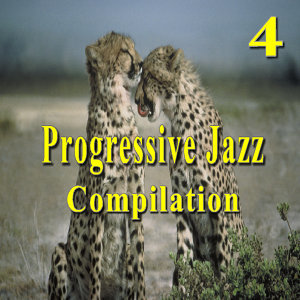 Progressive Jazz Compilation, Vol. 4