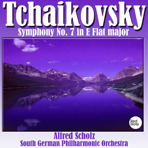 Tchaikovsky: Symphony No. 7 in E Flat major